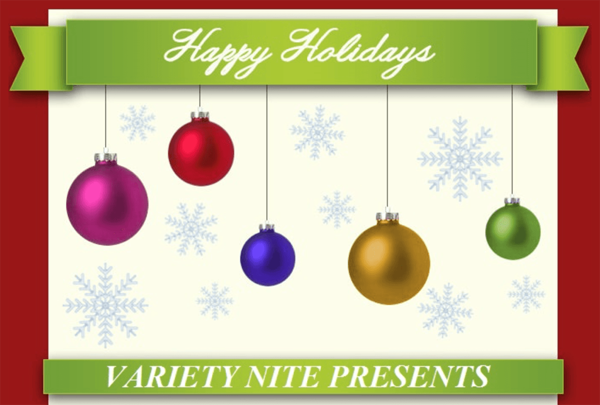Happy Holidays - Variety Nine Presents