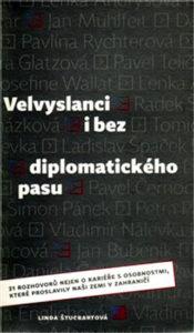 Velvyslanci i bez diplomatického pasu